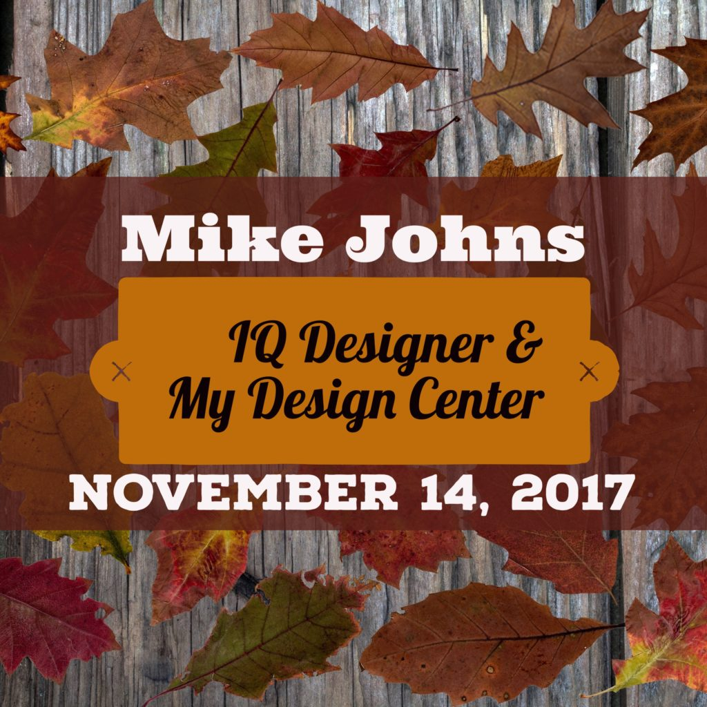 Mike Johns IQ and My Design Center Class