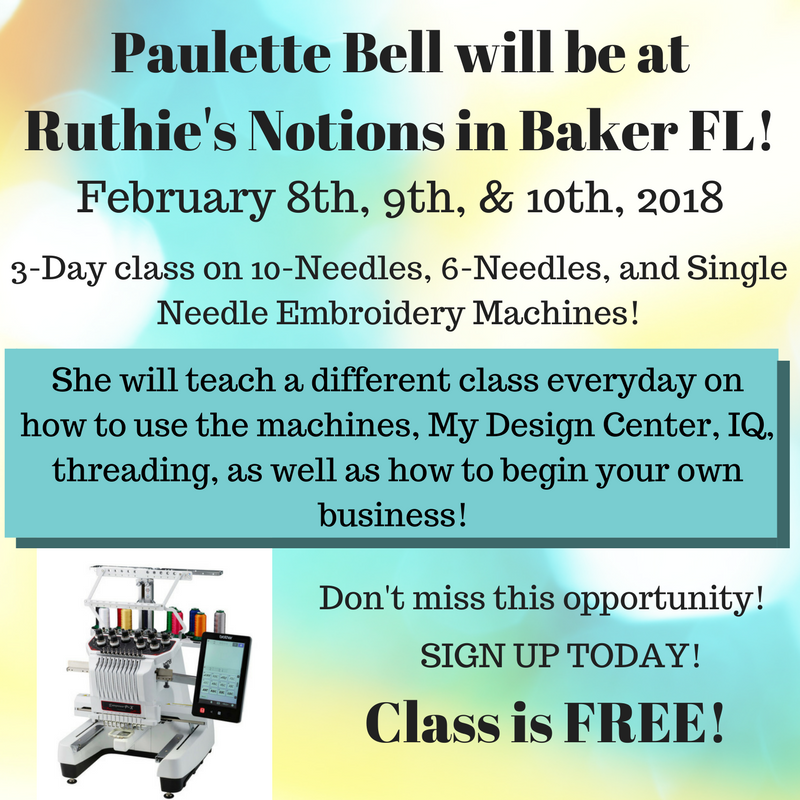 Paulette Bell Will Be At Ruthie S Notions In Baker Fl